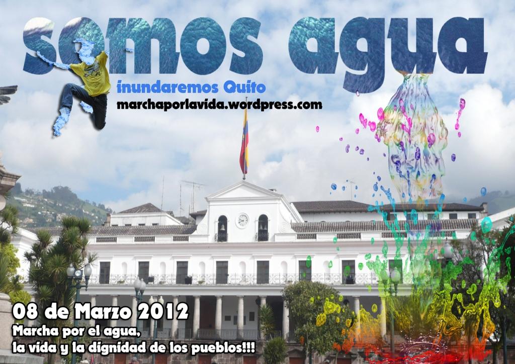 Somos Agua - Marcha por la Vida - Ecuador