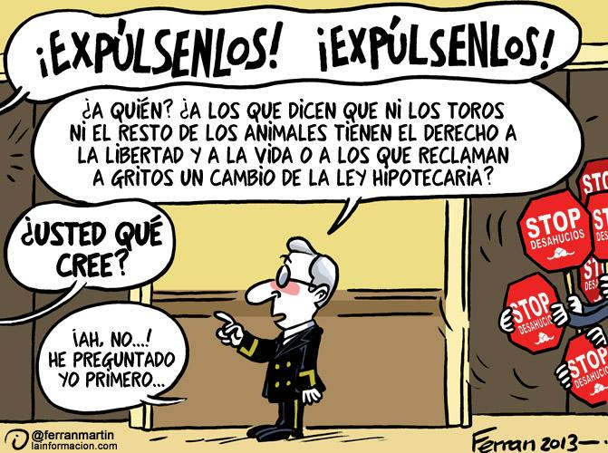 "Cartoon by Ferrán Martín. Used with permission. (From top to bottom: ""EXPEL THEM! EXPEL THEM! / Who? Those who say that neither the bulls nor any other animals have the right to liberty and life or those that are shouting demands for a change to the mortgage law? / What do you think, sir? / Ah, no...! I asked you first..."""