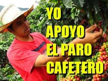"""""""Yo apoyo el paro cafetero"""""""