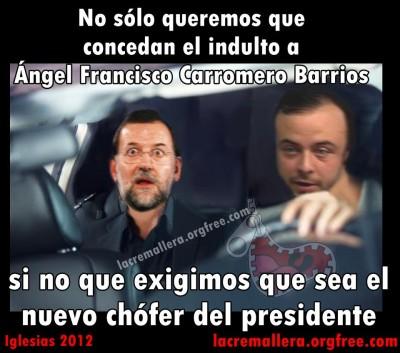 «Queremos que Carromero sea el chófer del presidente». Imagen de la revista satírica «La cremallera»