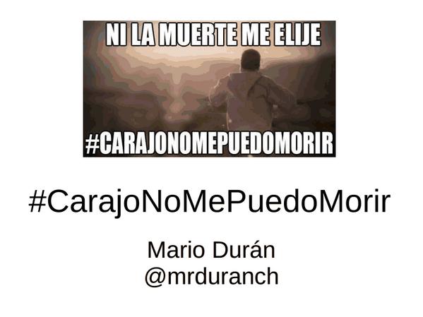 #carajonomepuedomorir