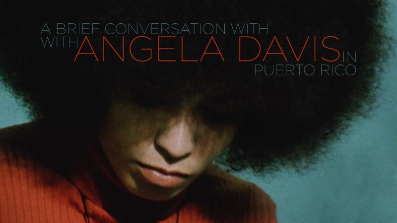 """""""Una breve conversación con Angela Davis"""". Tomado con permiso de Puerto Rico Indie."""
