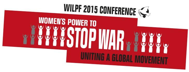 """Liga Internacional de Mujeres por la Paz y la Libertad, Conferencia """"Las Mujeres detienen la Guerra"""", imagen utilizada con autorización"""