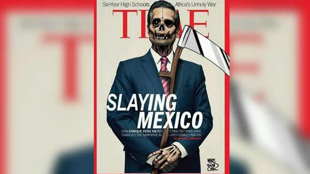 """""""Slaying Mexico"""" (Asesinando a México) meme de la portada de la Revista Time """"Salvando Mexico"""". Compartido ampliamente en Twitter."""